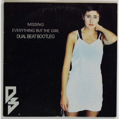 [FREE DOWNLOAD] EVERYTHING BUT THE GIRL – MISSING (DUAL BEAT BOOTLEG)