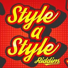 STYLE A STYLE RIDDIM MIX @djtygah506
