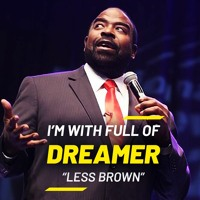 Its Not OVER Until You Win Your Dream Is Possible  Les Brown