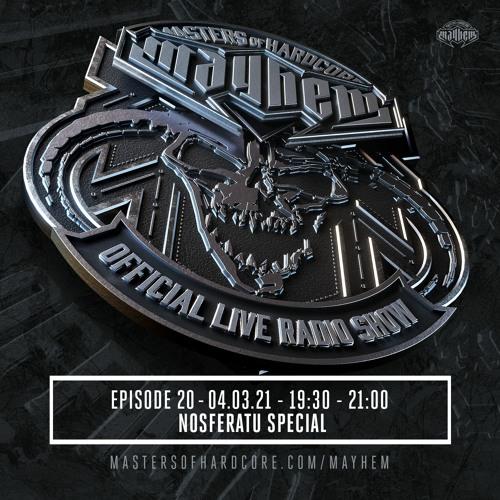 Download Masters of Hardcore Mayhem - Nosferatu Special Episode [#020] mp3