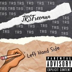 TRSFreeman - Left Hand Side