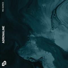 Adrenaline | Guest Mix