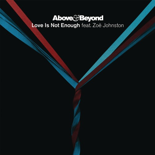 Love Is Not Enough (The Remixes)