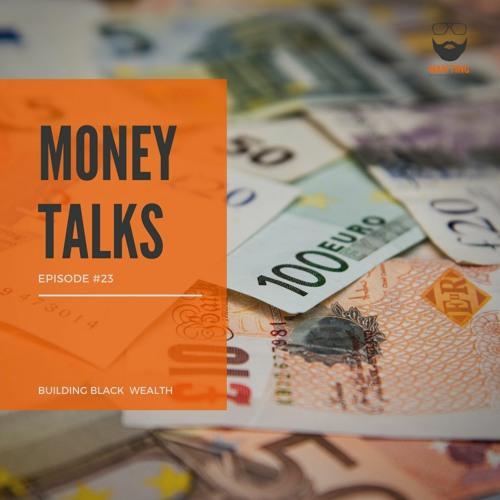 23. Money Talks