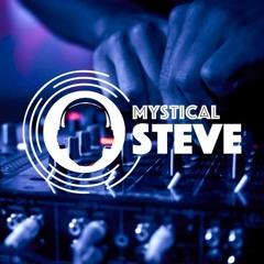 Mystical Steve Lockdownmix 001