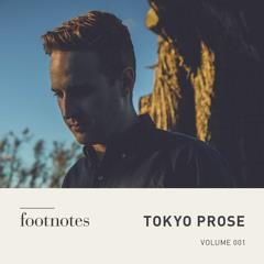Tokyo Prose - Footnotes Mix Volume 001