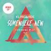 Somewhere New (Naxxos Remix) [feat. M-22]