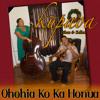 Ohohia Ko Ka Honua