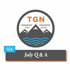The Grey NATO - 154 - July Q & A