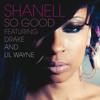 So Good (Edited Version) [feat. Lil Wayne & Drake]