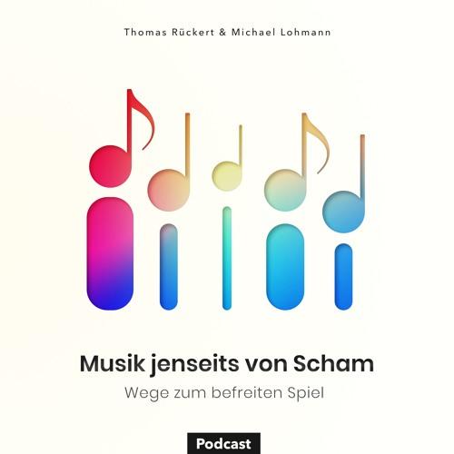 Musik jenseits der Scham - Wege zum befreiten Spiel