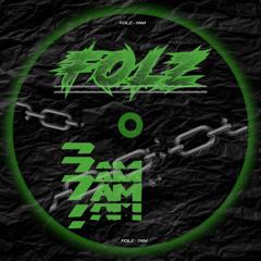 7AM - FOLZ