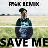 Save Me - R%K Remix - @stephentraps @rook-music-official