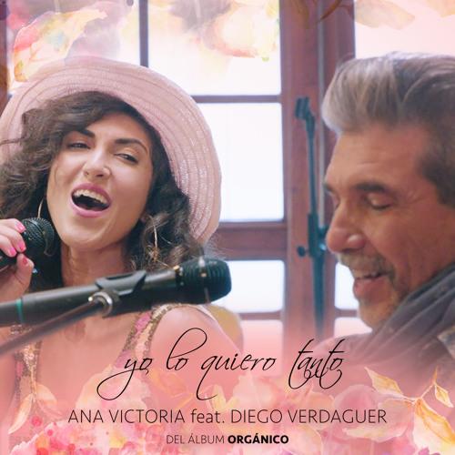 Yo Lo Quiero Tanto (Del Álbum Orgánico) [feat. Diego Verdaguer]