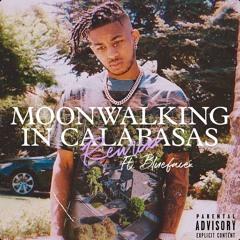 Moonwalking in Calabasas (Remix) [feat. Blueface]