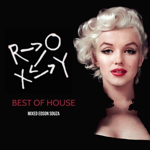 Roxy Best Of House 2021 (Mixed Edson Souza)