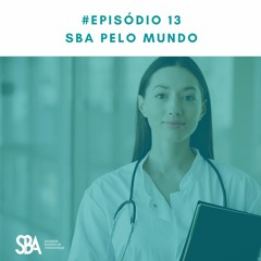 #EP13 SBA pelo mundo