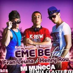 EME - BE - Mi Muñeca (Claster Dj)