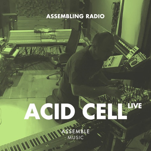 Assembling Radio By ACID CELL live