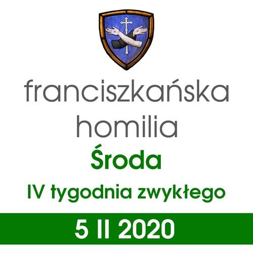 Homilia: środa IV tygodnia - 5 II 2020