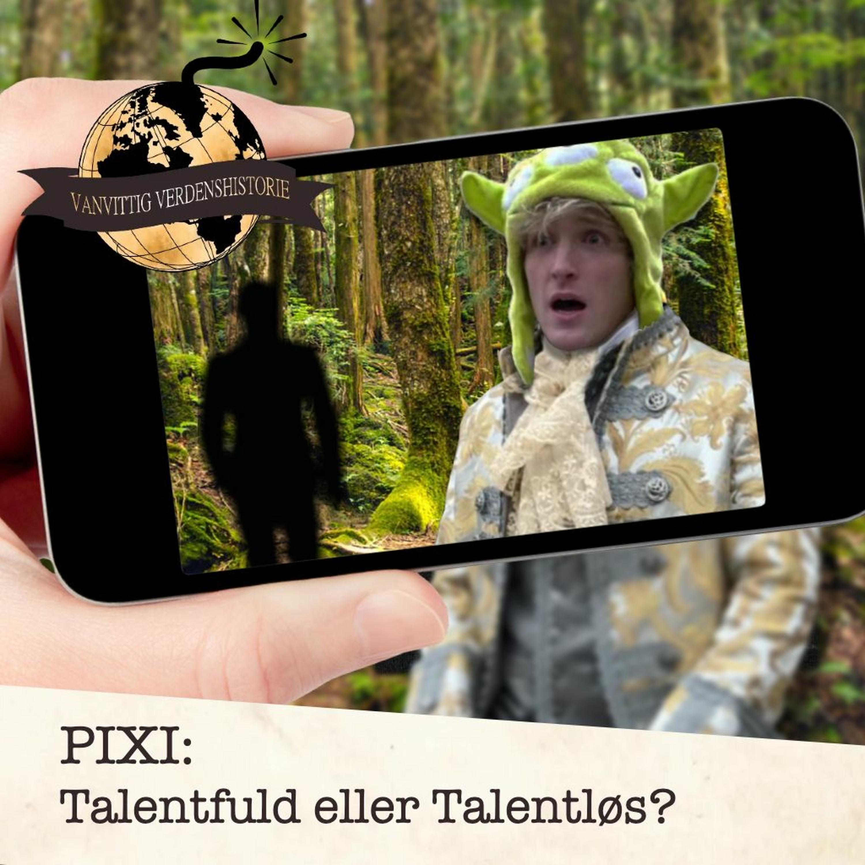 PIXI: Talentfuld eller Talentløs?