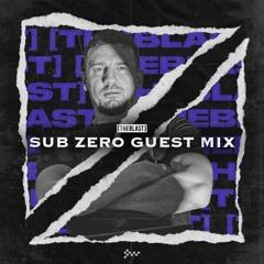 Sub Zero   [THE BLAST] Guest Mix   Live from SWU.FM