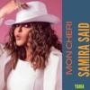 Download Samira Said - Mon Cheri _ مزيج حمزة نمرة_أغنية سميرة سعيد الجديدة- مون شيري Mp3