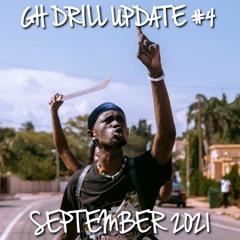 GH DRILL UPDATE #4 (2nd Sermon | We Outside | Yaaba | Sudwe | Sika Remix | Tuky3 | etc)