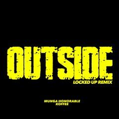 Koffee X Munga -Outside (Djjer locked up Remix)