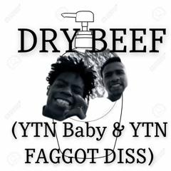 ROG Tree - Dry Beef [ YTN Baby & YTN Faggot DISS]