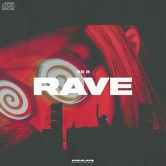 bb b - Rave (No Copyright Music) [Audiolaps Pro Release]