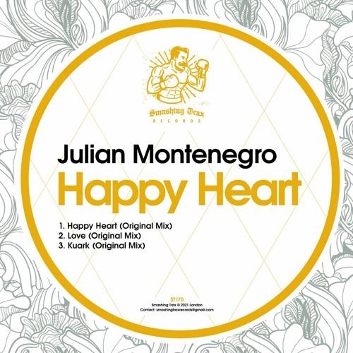 JULIAN MONTENEGRO - Happy Heart [ST170] 11th June 2021