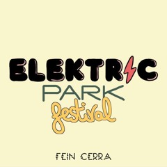Fein Cerra - *WINNER* Concours Yellow Stage - Elektric Park Festival 2021