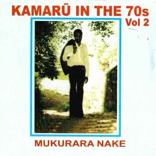 KAMARU IN THE 70s VOL 2 , KIGUNYU KIA RWAMBA