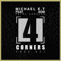 Paths Crossed ft. ADM (FREE DOWNLOAD) [Four Corners Music]