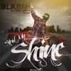 Steal My Shine (feat. Vidal Garcia)