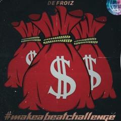 [FREE] CashMoneyAp x De FROiZ - #MAKEABEATCHALLENGE [ Hip Hop Beat | Trap Beat | Rap Instrumental ]