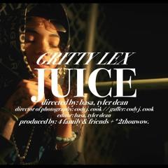 Gritty Lex - Juice