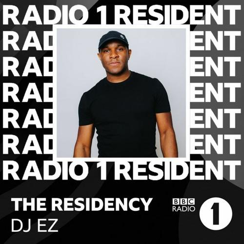 DJ EZ - BBC Radio 1 Residency (11th Show Aired July 2021)