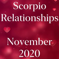 Scorpio Relationships Horoscope November 2020