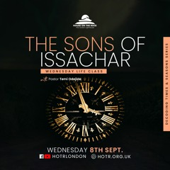 Life Class with Temi Odejide - The Sons of Issachar - 08.09.21