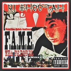 ''F.A.M.E. Tha Prequel''  RJ Shootah  (2010) Full Mixtape