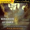 LEGACY OF THE MERCENARY KING 1 : The Kingdom of Liars (2 of 2)
