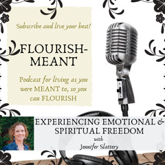 Experiencing Emotional and Spiritual Freedom with Jennifer Slattery