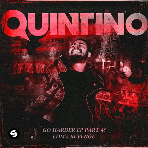 Quintino Breaks Silence; Drops Wild 'Go Harder EP # 4'