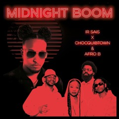 Midnight Boom (with ChocQuibTown & Afro B)