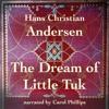 Part 6: The Dream of Little Tuk
