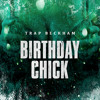 Birthday Chick