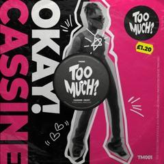 Cassine - OKAY! (clip)