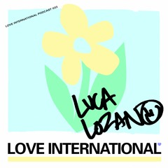 Love International Mix 033 - Luca Lozano